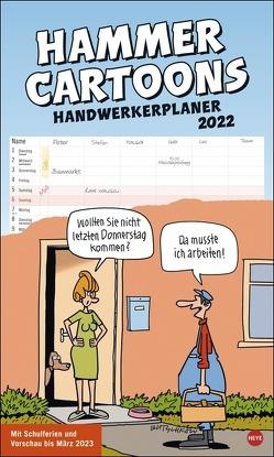 Butschkow: Hammer Cartoons Handwerkerplaner Kalender 2022 von Butschkow,  Peter, Heye