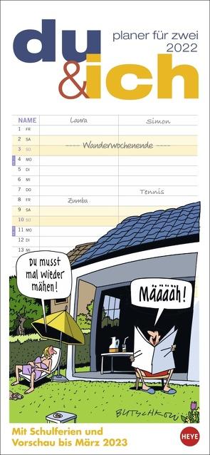 Butschkow: Planer für zwei – Du & ich Kalender 2022 von Butschkow,  Peter, Heye
