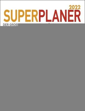Butschkow: Superplaner Kalender 2022 von Butschkow,  Peter, Heye