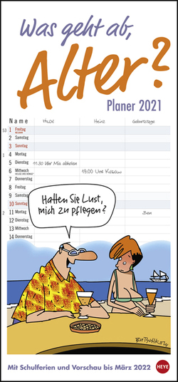 Butschkow: Was geht ab, Alter? Planer für zwei Kalender 2021 von Butschkow,  Peter, Heye