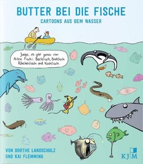 Butter bei die Fische von Flemming,  Kai, Landschulz,  Dorthe