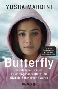 Butterfly von Baisch,  Alexandra, Le Blond,  Josie, Liebl,  Elisabeth, Mardini,  Yusra, Rupprecht,  Uta