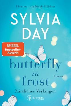 Butterfly in Frost von Day,  Sylvia, Hölsken,  Nicole
