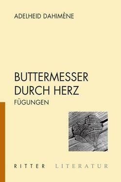 Buttermesser durch Herz von Dahiméne,  Adelheid