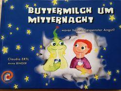 Buttermilch um Mitternacht von Binder,  Anne, Ertl,  Claudia