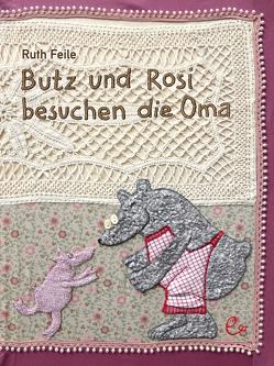 Butz und Rosi besuchen die Oma von Feile,  Ruth