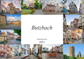 Butzbach Impressionen (Tischkalender 2021 DIN A5 quer) von Meutzner,  Dirk