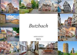 Butzbach Impressionen (Wandkalender 2021 DIN A2 quer) von Meutzner,  Dirk