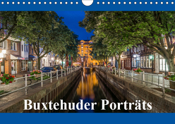 Buxtehuder Porträts (Wandkalender 2019 DIN A4 quer) von Schwarz,  Wolfgang