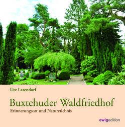 Buxtehuder Waldfriedhof von Latendorf,  Ute