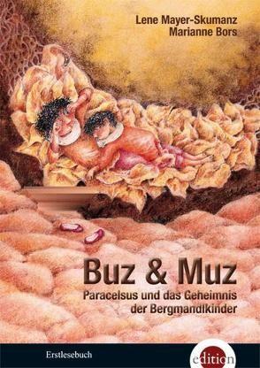 Buz & Muz von Bors,  Marianne, Mayer-Skumanz,  Lene