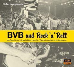 BVB und Rock 'n' Roll von Langenbach,  Stefan