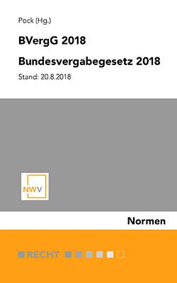 BVergG 2018 Bundesvergabegesetz 2018 von Pock,  Ralf D.
