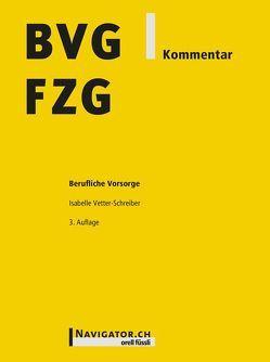 BVG/FZG Kommentar von Vetter-Schreiber,  Isabelle