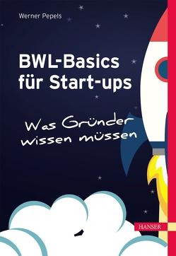 BWL-Basics für Start-ups von Pepels,  Werner