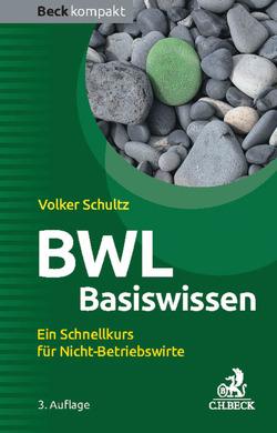 BWL Basiswissen von Schultz,  Volker