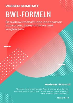 BWL-Formeln von Schmidt,  Andreas