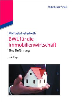 BWL für die Immobilienwirtschaft von Hellerforth,  Michaela