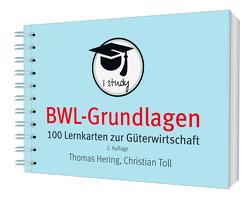 BWL-Grundlagen 1 von Hering,  Thomas, Toll,  Christian