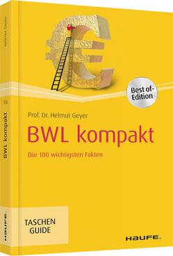 BWL kompakt von Geyer,  Helmut
