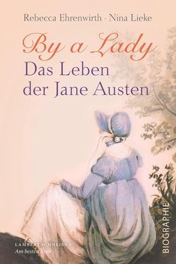 By a Lady von Ehrenwirth,  Rebecca, Lieke,  Nina