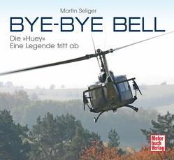 Bye-Bye Bell von Seliger,  Martin