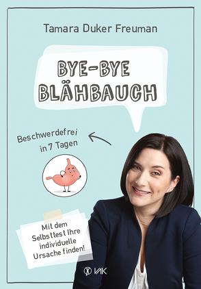 Bye-bye Blähbauch von Duker Freuman,  Tamara, Oechsler,  Rotraud