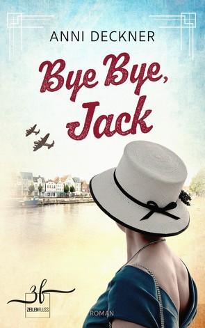 Bye Bye, Jack von Deckner,  Anni