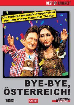 Bye-Bye, Österreich! von Maschek.