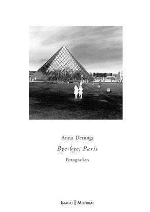 Bye-bye, Paris von Derungs,  Anna