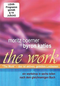 Byron Katie The Work von Boerner,  Moritz, Katie,  Byron