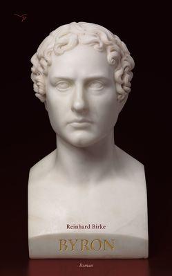 Byron von Birke,  Reinhard