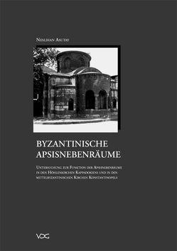 Byzantinische Apsisnebenräume von Asutay,  Neslihan