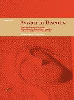 Byzanz in Disentis von Studer,  Walter