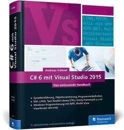 C# 6 mit Visual Studio 2015 von Kühnel,  Andreas