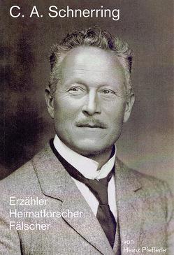 C.A. Schnerring von Pfefferle,  Heinz