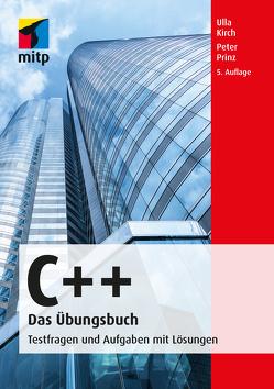 C++ Das Übungsbuch von Kirch,  Ulla, Prinz,  Peter