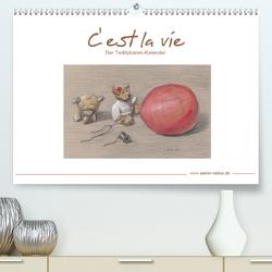 C' est la vie – Der Teddybären Kalender (Premium, hochwertiger DIN A2 Wandkalender 2021, Kunstdruck in Hochglanz) von Netkal,  Atelier