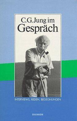 C. G. Jung im Gespräch von Fischli,  Lela, Hinshaw,  Robert, Jung,  C.G.