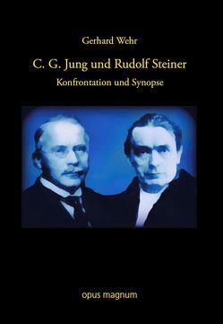 C. G. Jung und Rudolf Steiner von Wehr,  Gerhard
