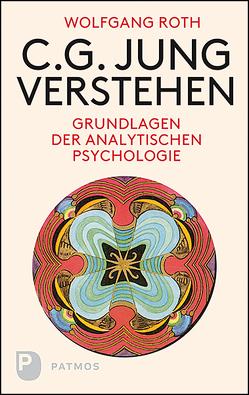 C.G. Jung verstehen von Roth,  Wolfgang