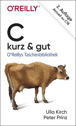 C – kurz & gut von Kirch,  Ulla, Prinz,  Peter