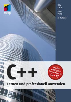 C++ – Lernen und professionell anwenden von Kirch,  Ulla, Prinz,  Peter
