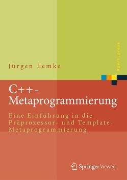 C++-Metaprogrammierung von Lemke,  Jürgen