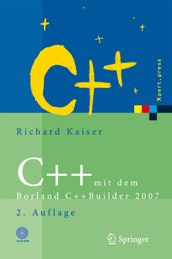 C++ mit dem Borland C++Builder 2007 von Kaiser,  Richard