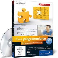 C++ programmieren von Schneeweiß,  Ralf