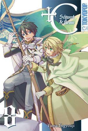 +C: Schwert und Krone 08 von Yugyouji,  Tama