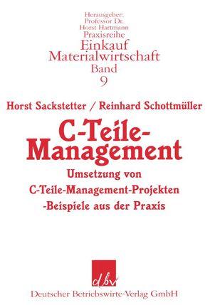 C-Teile-Management von Sackstetter,  Horst, Schottmüller,  Reinhard