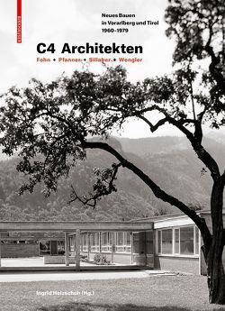 C4 Architekten: Fohn + Pfanner + Sillaber + Wengler von Holzschuh,  Ingrid