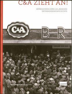C&A zieht an! von Bosecker,  Kai, Buller,  Annegret, Dern,  Alexandra, Friese,  Meta, Kambartel,  Andrea, Mentrup,  Iris, Spitz,  Maria